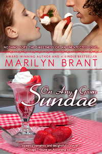 On Any Given Sundae by Marilyn Brant