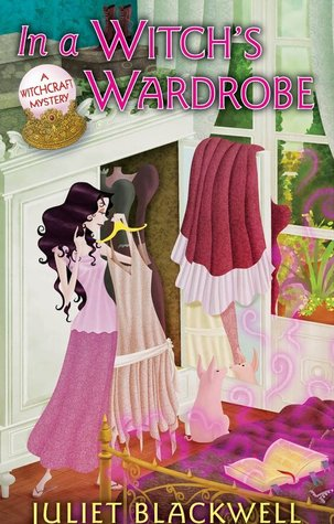 In a Witch's Wardrobe by Juliet Blackwell