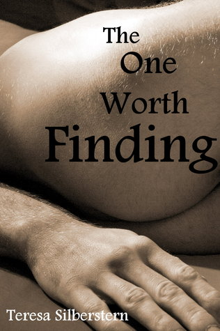 The One Worth Finding by Teresa Silberstern