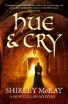 Hue and Cry (Hew Cullan Mystery, #1)