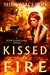 Kissed by Fire (Sunwalker Saga, #2)
