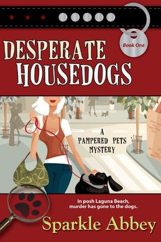 Desperate Housedogs by Sparkle Abbey