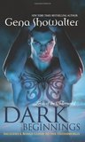 Dark Beginnings (Lords of the Underworld, #0.5, 3.5, 4.5)