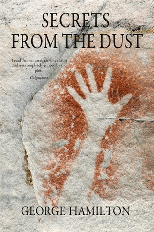 Secrets From The Dust by George  Hamilton