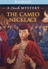 The Cameo Necklace: A Cecile Mystery