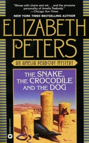 The Snake, the Crocodile and the Dog by Elizabeth Peters