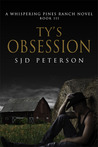Ty's Obsession by S.J.D. Peterson