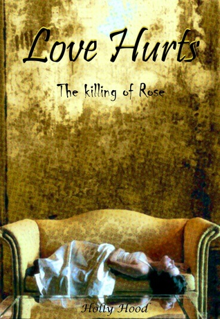 Love Hurts by Holly Hood