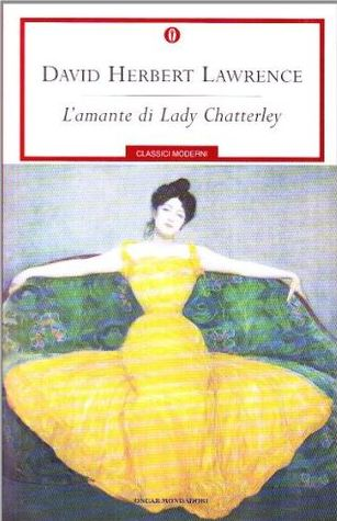 L'amante di Lady Chatterley by D.H. Lawrence