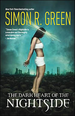 The Dark Heart of the Nightside by Simon R. Green