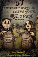 51 Fiendish Ways to Leave Your Lover by Lisa Mannetti