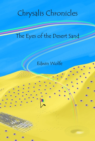 The Eyes of the Desert Sand by Edwin Wolfe