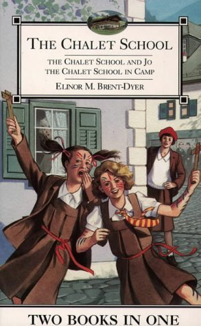 The Chalet School 2-in-1: The Chalet School and Jo & The Chalet Girls in Camp