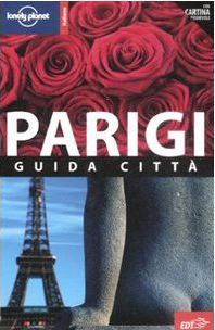 Lonely Planet Parigi by Lonely Planet
