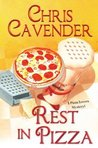 Rest In Pizza (Pizza Lovers, #4)