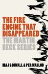 The Fire Engine That Disappeared  (Martin Beck, #5)