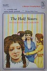 The Half Sisters (The Half Sisters, #1)