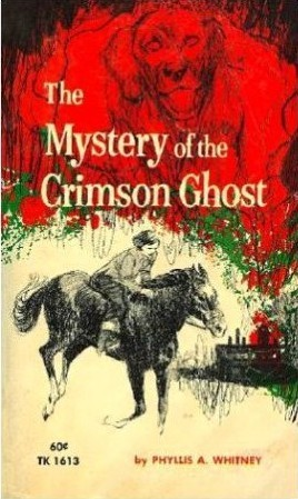The Mystery of the Crimson Ghost by Phyllis A. Whitney