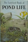 Pond Life: A Ladybird Book