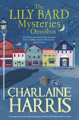 The Lily Bard Mysteries Omnibus by Charlaine Harris
