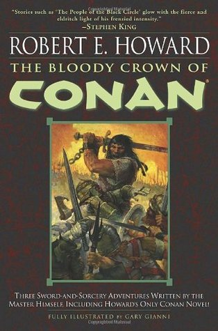 The Bloody Crown of Conan (Conan of Cimmeria, #2)