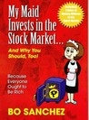 My Maid Invests in the Stock Market...and Why You Should, Too! by Bo Sánchez