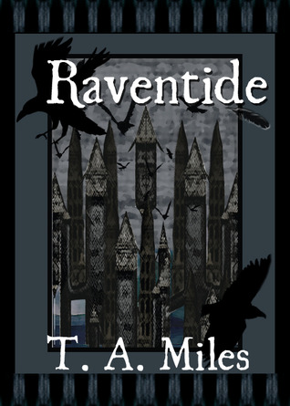 Raventide by T.A. Miles