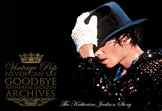 Never Can Say Goodbye by Katherine Jackson