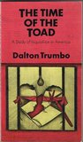 The Time of the Toad: A Study of Inquisition in America & Two Related Pamphlets