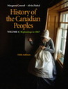 History of the Canadian peoples: Beginnings to 1867, Vol. 1, 5/E