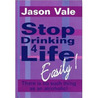 Stop Drinking 4 Life, easily