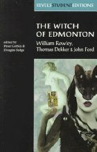The Witch of Edmonton by Thomas Dekker