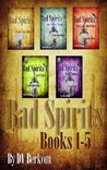 Bad Spirits (Kate Jones Thriller, #1)