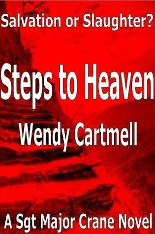 Steps to Heaven by Wendy Cartmell
