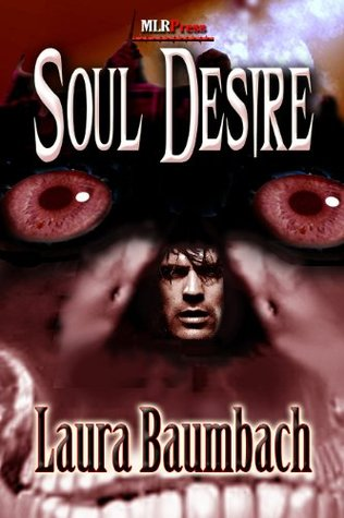 Soul Desire by Laura Baumbach