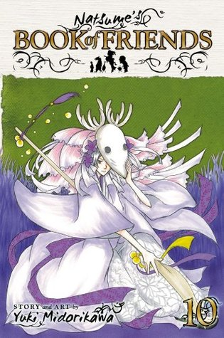 Natsume's Book of Friends, Vol. 10 by Yuki Midorikawa