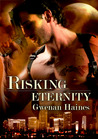 Risking Eternity (Timeshifters #1)