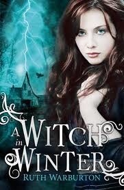 A Witch in Winter by Ruth Warburton