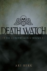 Death Watch (The Undertaken, #1)