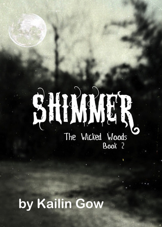 Shimmer by Kailin Gow