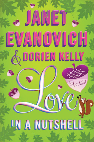 Love in a Nutshell by Janet Evanovich