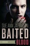 Baited Blood (A Madison Rose Vampire Mystery, #2)