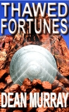 Thawed Fortunes (The Guadel Chronicles, #2)