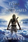 Tome of the Undergates (Aeons' Gate, #1)