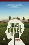 Chance to Dance for You