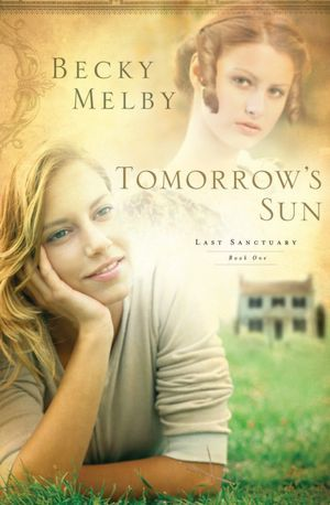 Tomorrow's Sun by Becky Melby