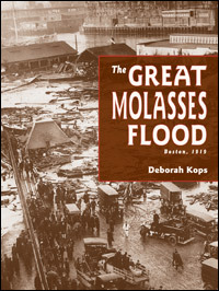 The Great Molasses Flood by Deborah Kops