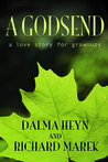 A Godsend: A Love Story For Grownups