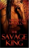 The Savage King by Michelle M. Pillow