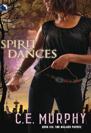 Spirit Dances by C.E. Murphy